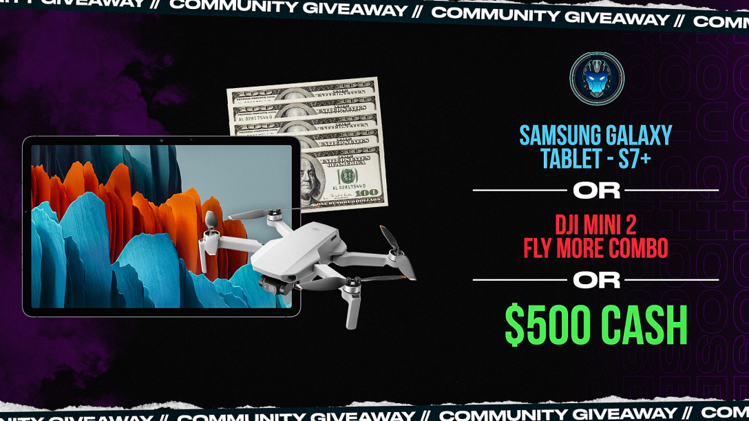 Image for Installing Samsung Tab S7+,Drone DJI Mini 2, or $500 Community Giveaway - Wk 42