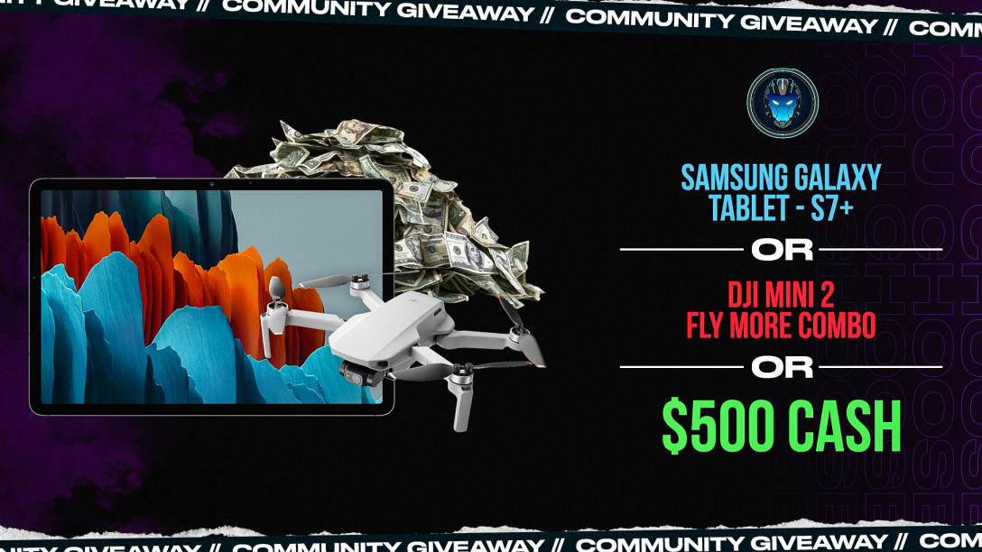 Image for Samsung Tab S7+,Drone DJI Mini 2, or $500 Community Giveaway - Wk 38